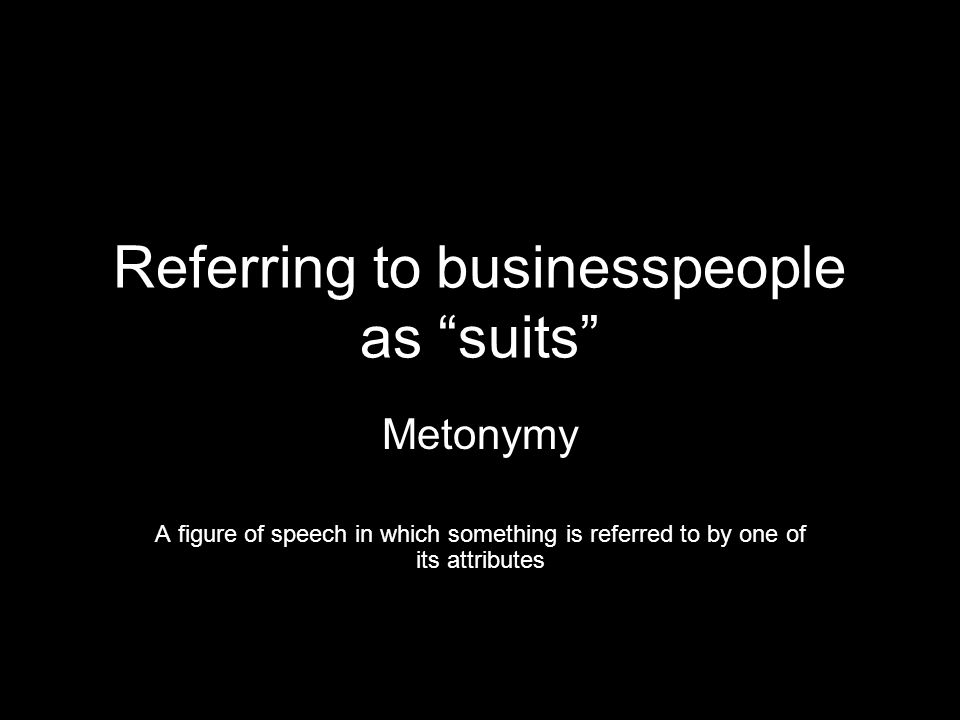 Referring to businesspeople as suits