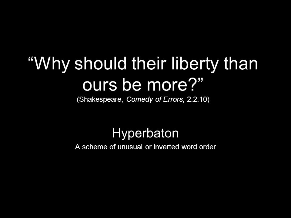Hyperbaton A scheme of unusual or inverted word order