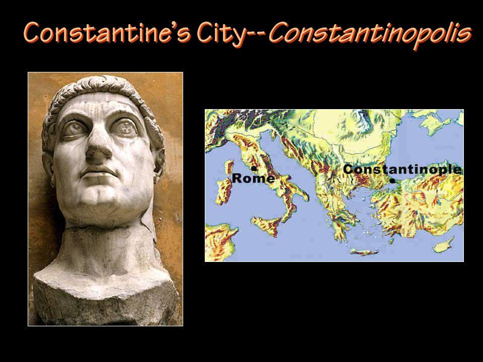 Constantine's City--Constantinopolis