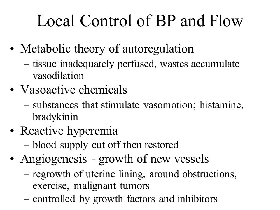 Local Control of BP and Flow