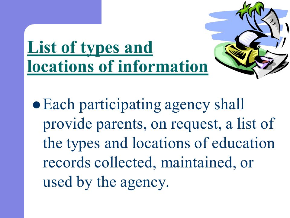 List of types and locations of information
