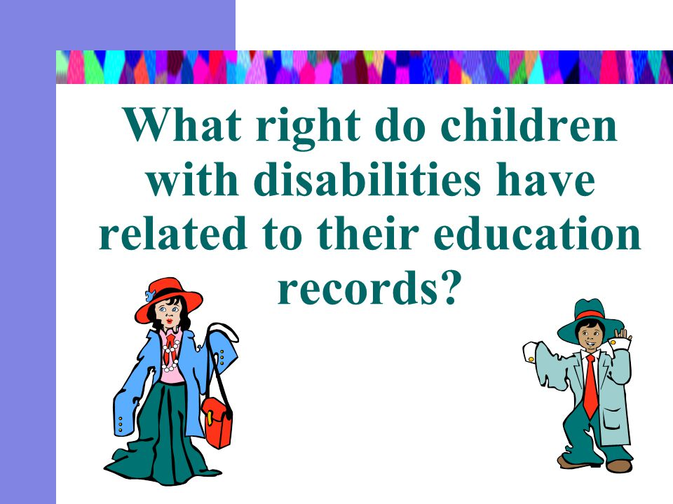 What right do children with disabilities have related to their education records