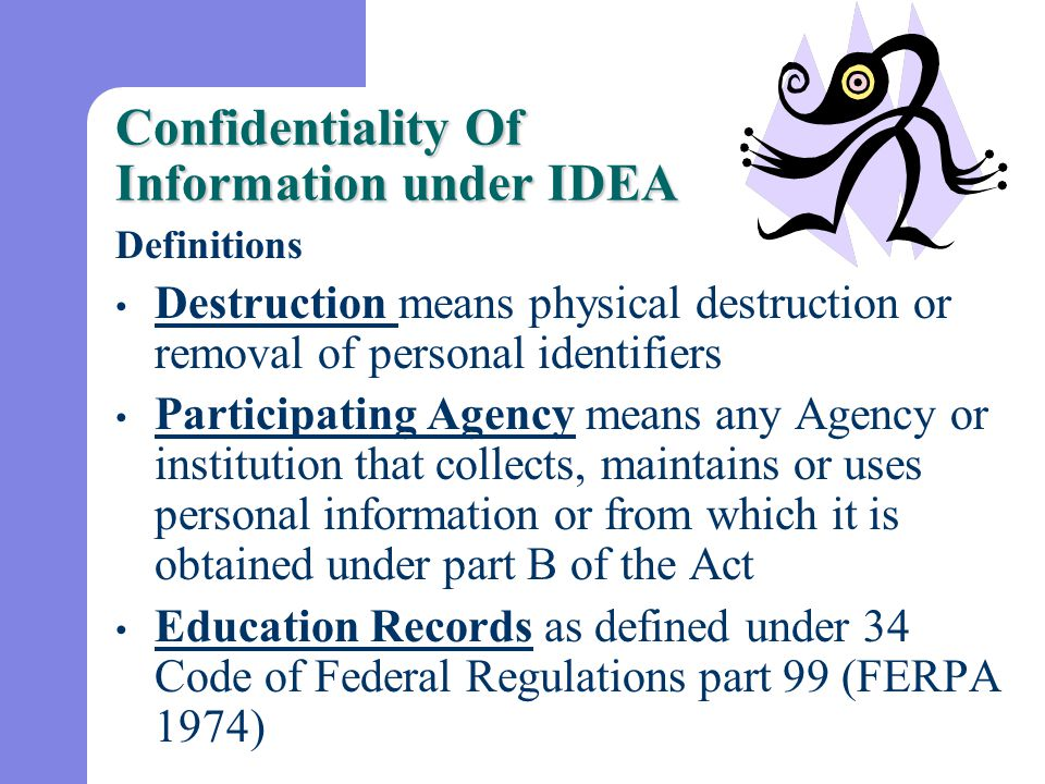 Confidentiality Of Information under IDEA