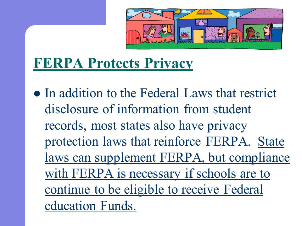 FERPA Protects Privacy