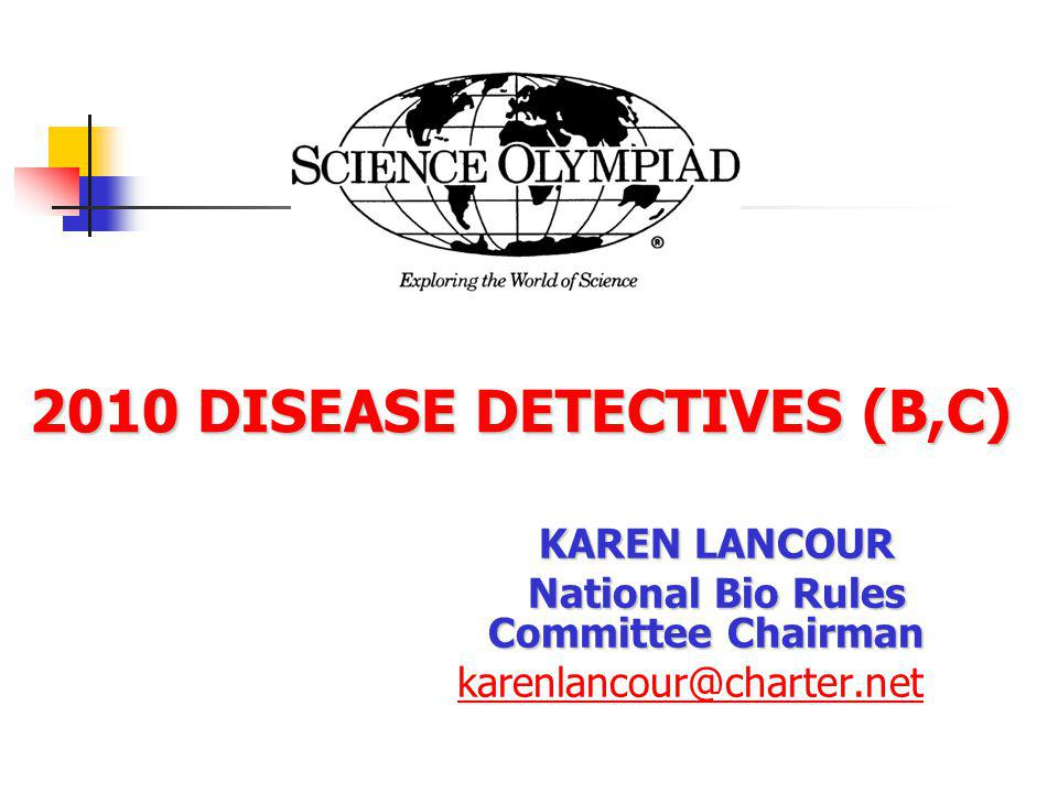 2010 DISEASE DETECTIVES (B,C)