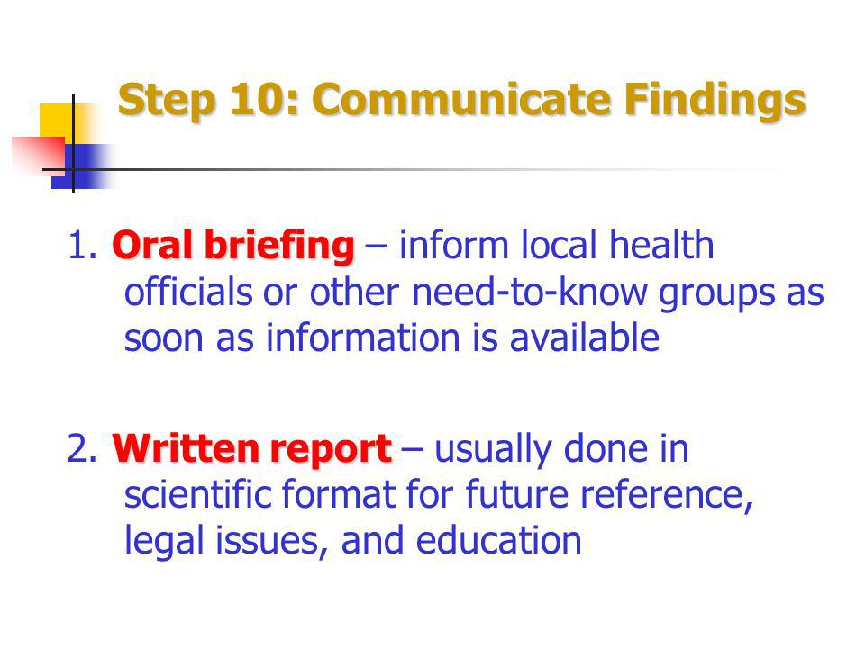 Step 10: Communicate Findings