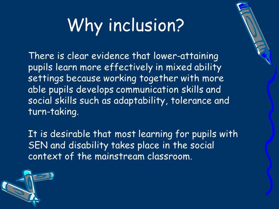 Why inclusion