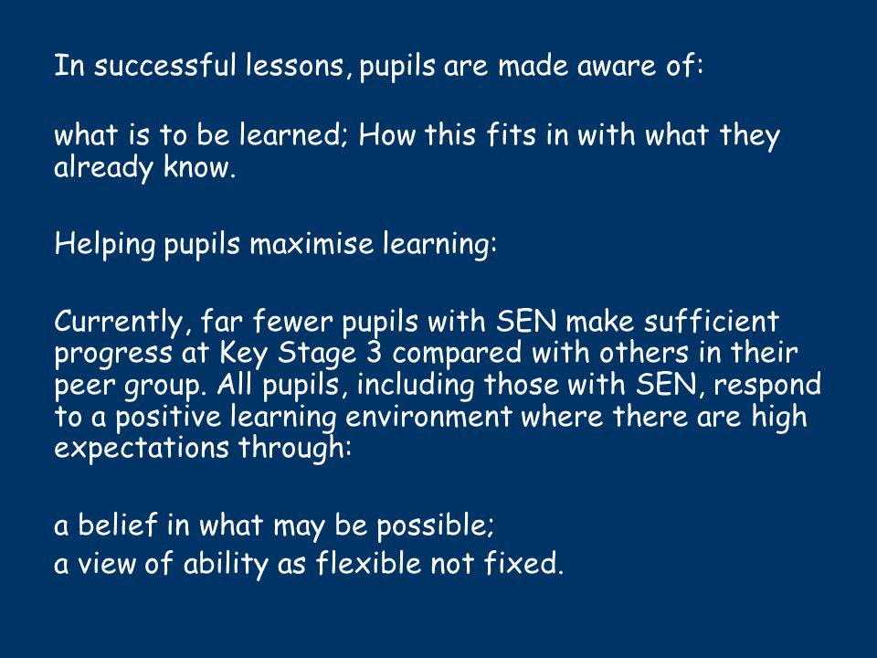 In successful lessons, pupils are made aware of:
