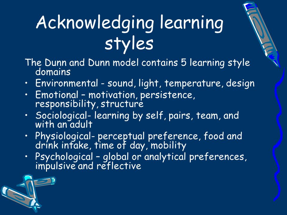 Acknowledging learning styles