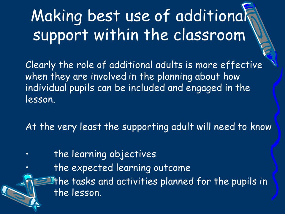 Making best use of additional support within the classroom