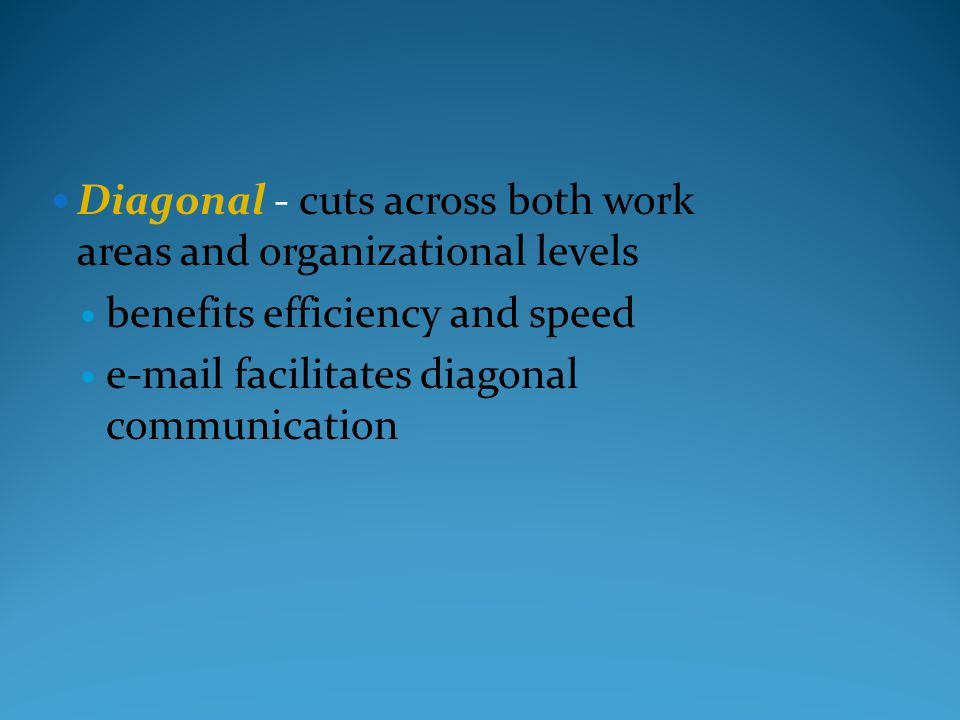 Diagonal - cuts across both work areas and organizational levels