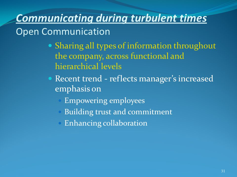 Communicating during turbulent times Open Communication