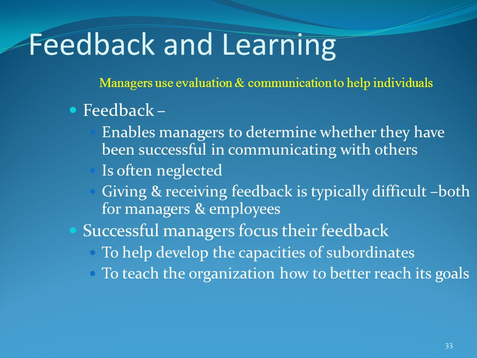 Managers use evaluation & communication to help individuals