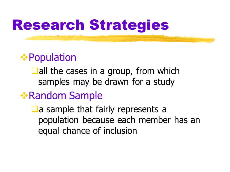 Research Strategies Population Random Sample