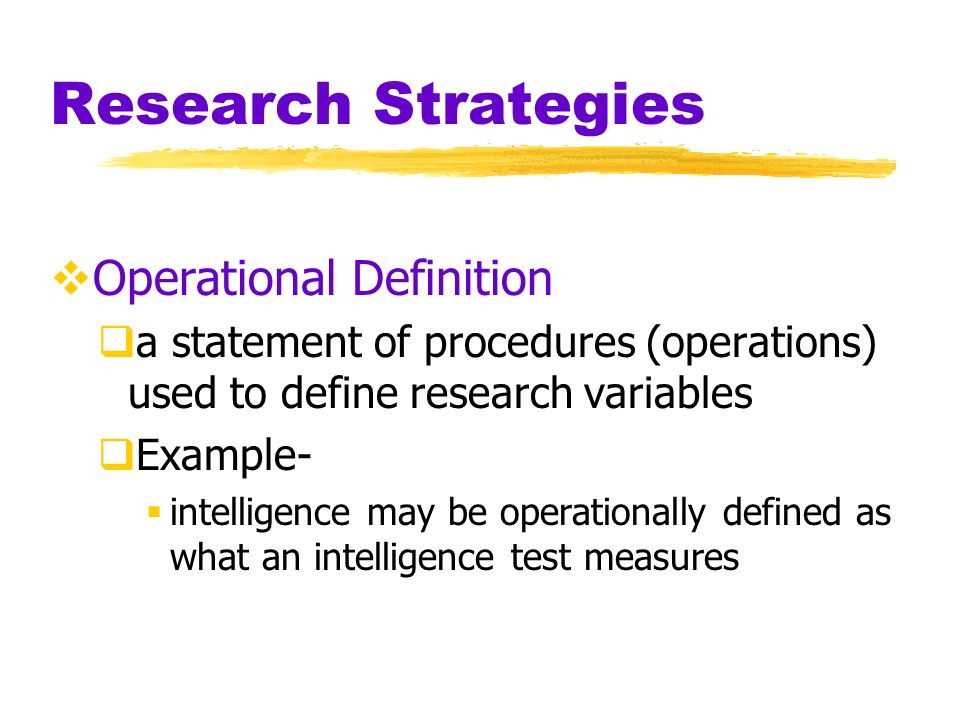Research Strategies Operational Definition