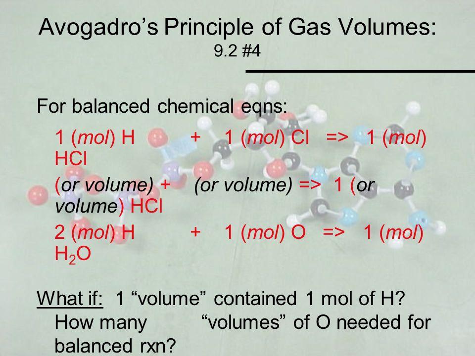 Avogadro's Principle of Gas Volumes: 9.2 #4
