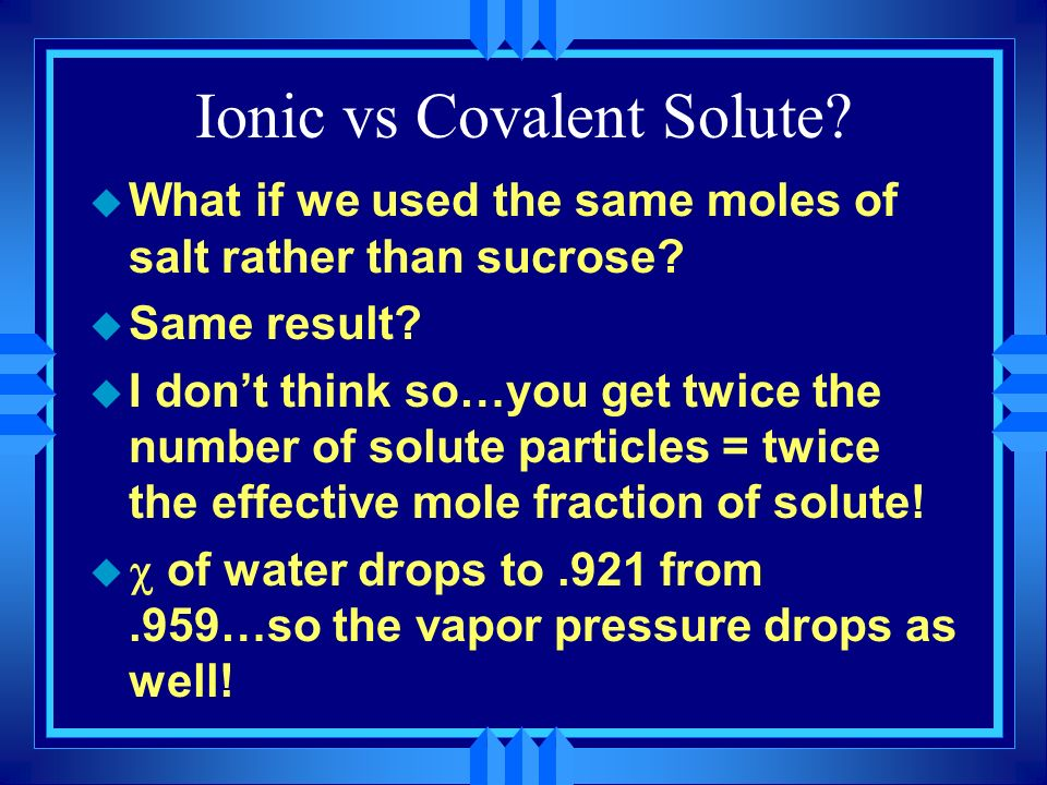 Ionic vs Covalent Solute