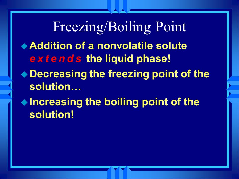 Freezing/Boiling Point