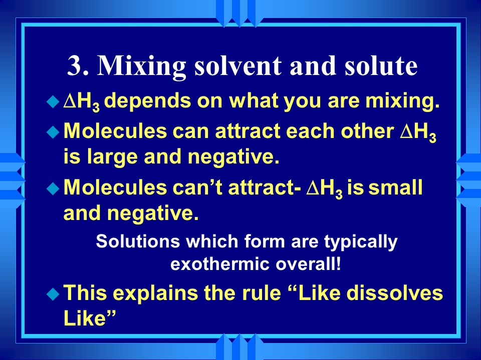 3. Mixing solvent and solute