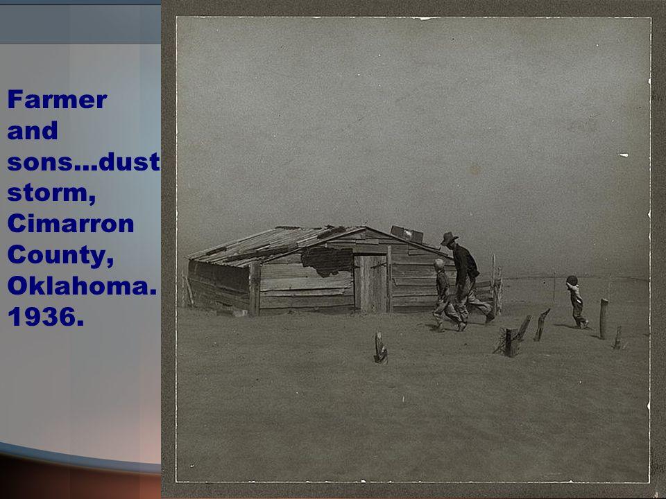 Farmer and sons...dust storm, Cimarron County, Oklahoma. 1936.