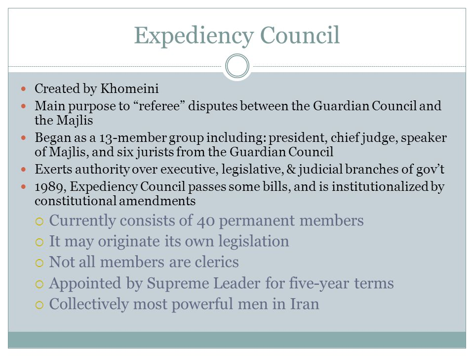 Expediency Council Currently consists of 40 permanent members