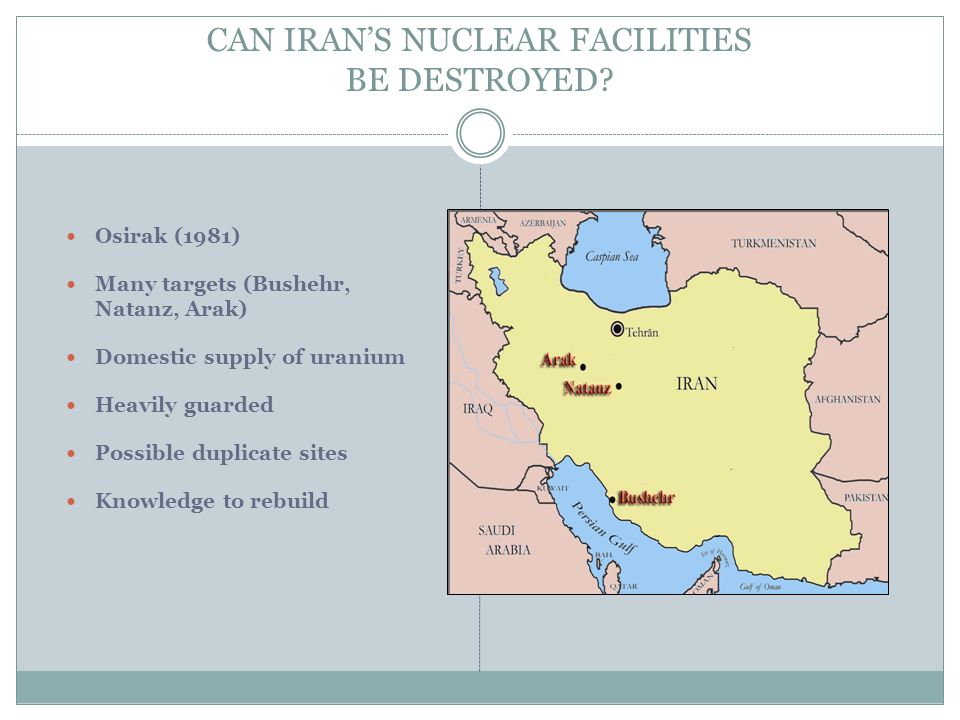 CAN IRAN'S NUCLEAR FACILITIES BE DESTROYED