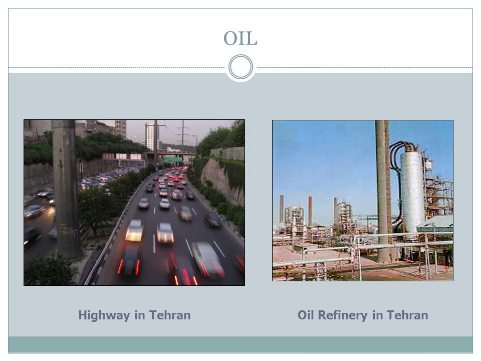OIL Highway in Tehran Oil Refinery in Tehran Iran Today
