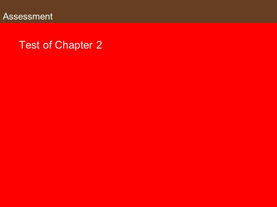 Assessment Test of Chapter 2