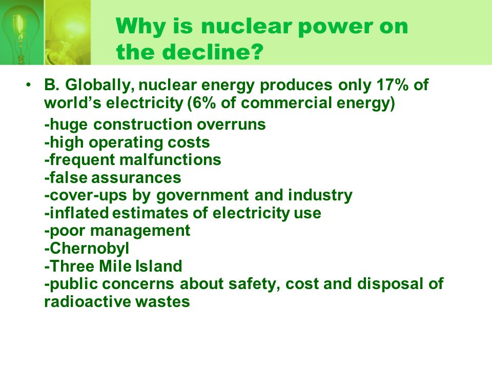 Why is nuclear power on the decline