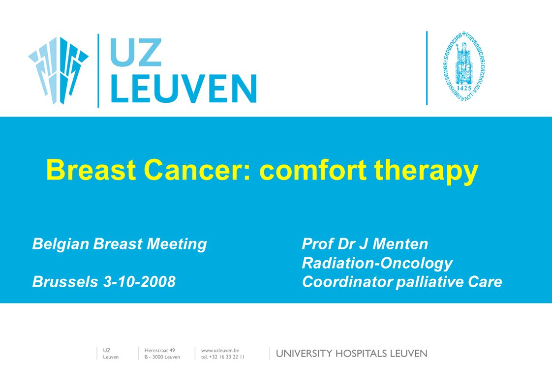 Breast Cancer: comfort therapy
