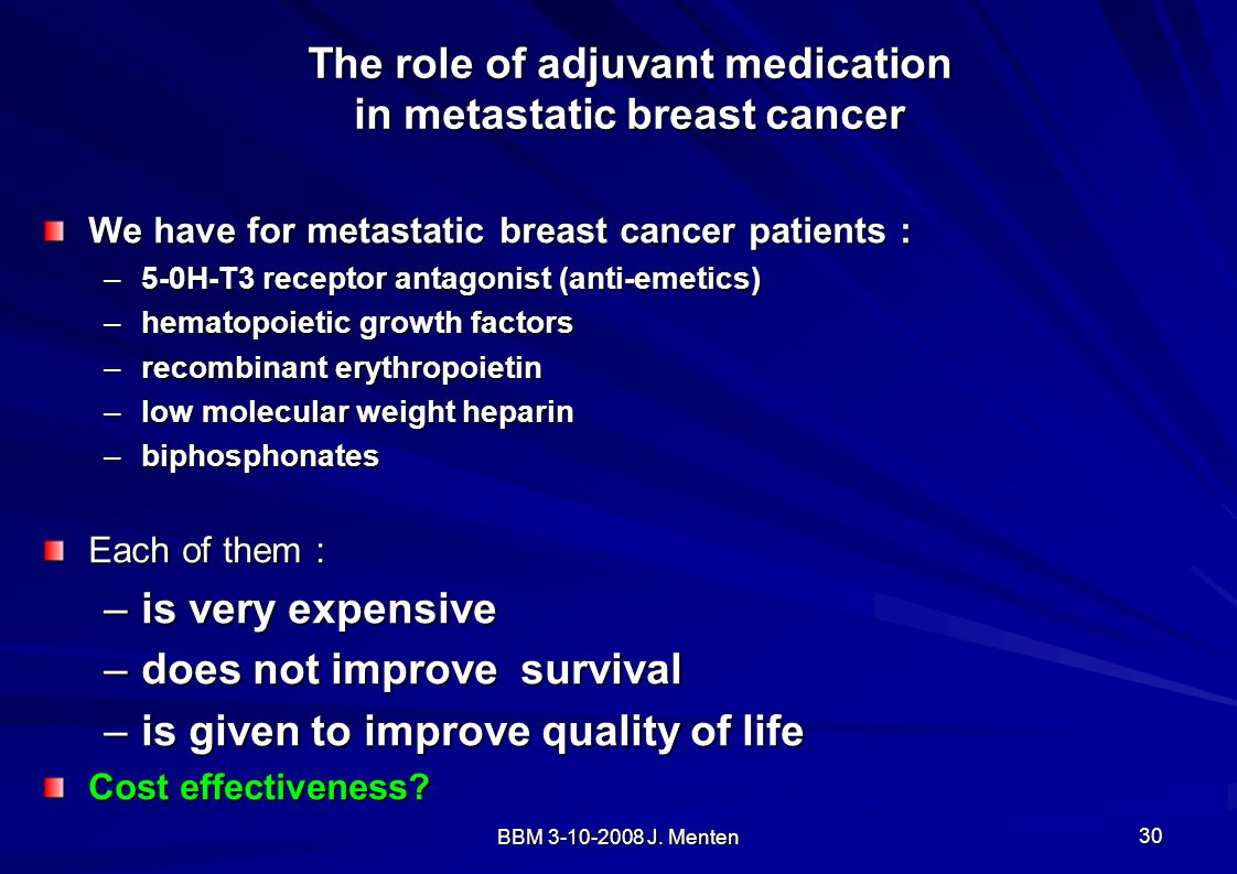 The role of adjuvant medication in metastatic breast cancer