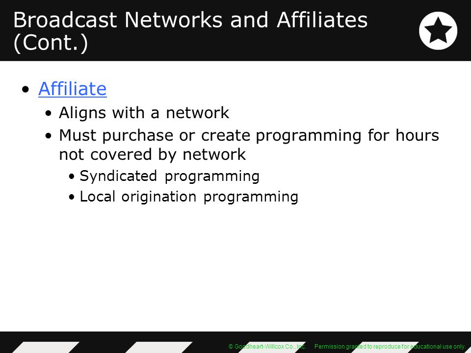Broadcast Networks and Affiliates (Cont.)