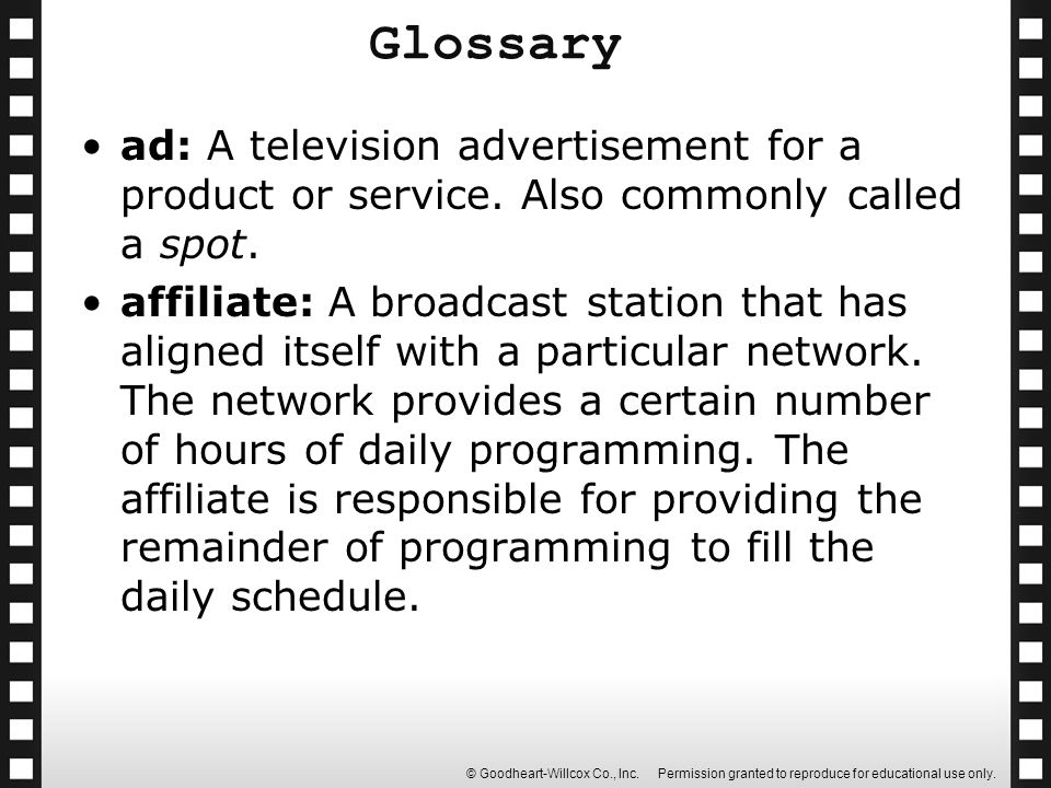 Glossary ad: A television advertisement for a product or service. Also commonly called a spot.