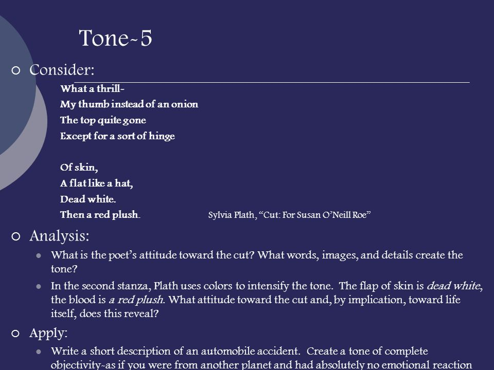 Tone-5 Consider: Analysis: Apply: