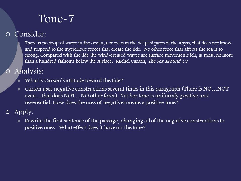 Tone-7 Consider: Analysis: Apply: