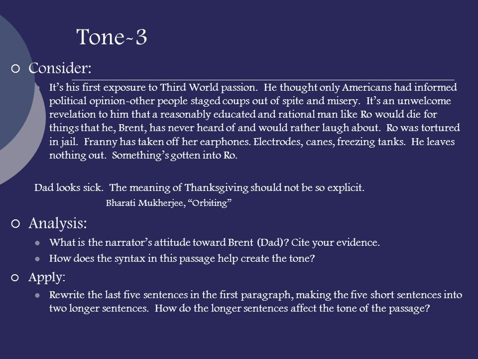 Tone-3 Consider: Analysis: Apply: