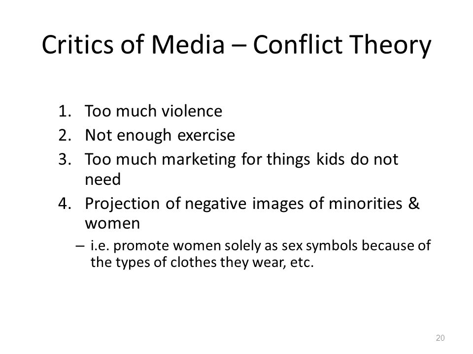 Critics of Media – Conflict Theory