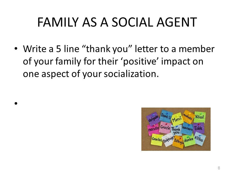 FAMILY AS A SOCIAL AGENT