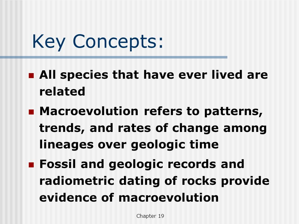 Key Concepts: All species that have ever lived are related