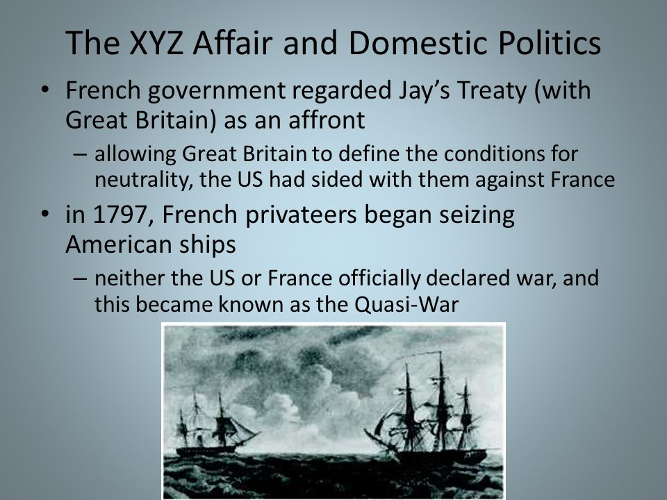 The XYZ Affair and Domestic Politics