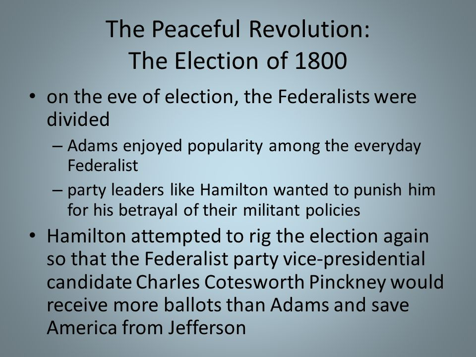 The Peaceful Revolution: The Election of 1800