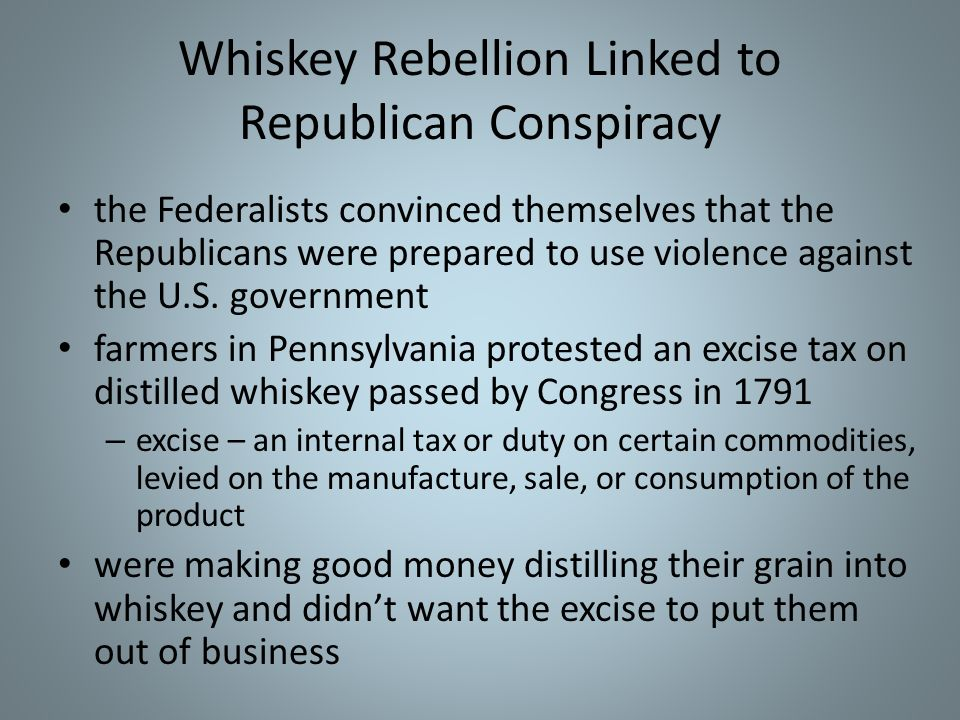 Whiskey Rebellion Linked to Republican Conspiracy