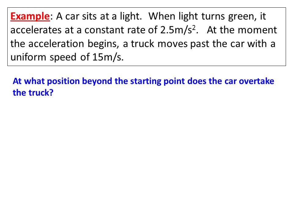 Example: A car sits at a light