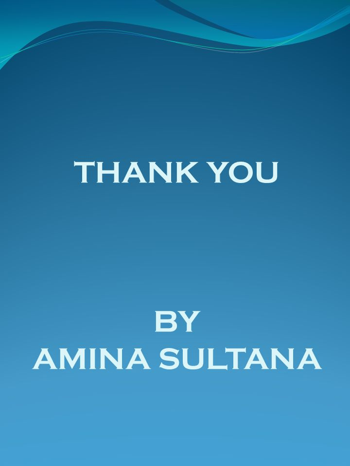 THANK YOU BY AMINA SULTANA