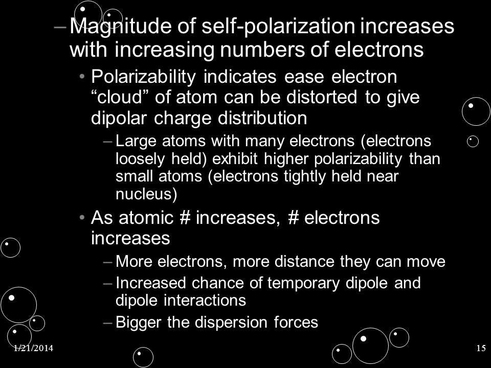 Magnitude of self-polarization increases with increasing numbers of electrons