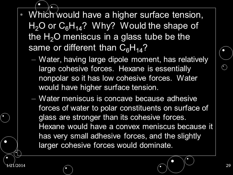 Which would have a higher surface tension, H2O or C6H14. Why