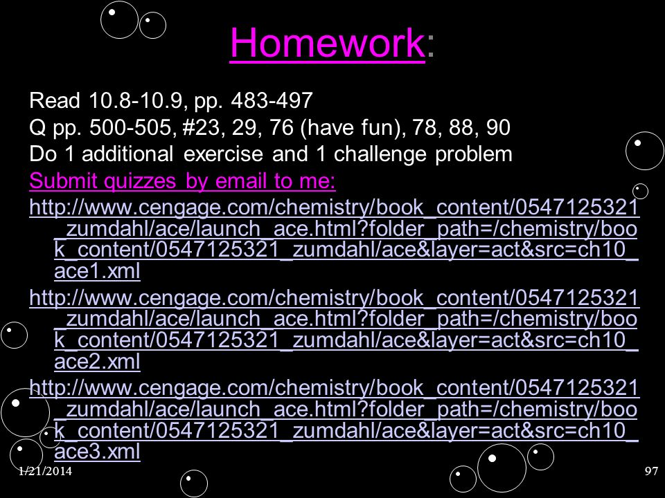 Homework: Read 10.8-10.9, pp. 483-497. Q pp. 500-505, #23, 29, 76 (have fun), 78, 88, 90. Do 1 additional exercise and 1 challenge problem.
