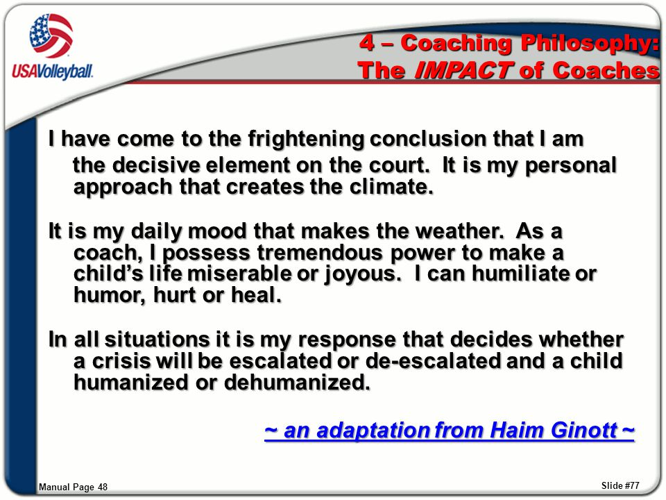 4 – Coaching Philosophy: The IMPACT of Coaches