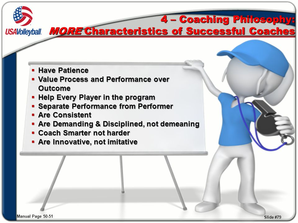4 – Coaching Philosophy: MORE Characteristics of Successful Coaches
