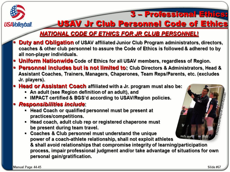 3 – Professional Ethics: USAV Jr Club Personnel Code of Ethics